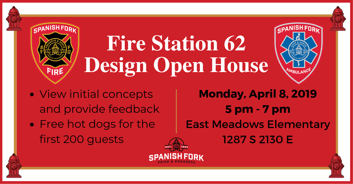 Fire Station Design Open House. Monday, April 8, 2019. 5-7 pm at East Meadows Elementary (1287 S 2130 E). View initial concepts and provide feedback. Free hot dogs for the first 200 guests.